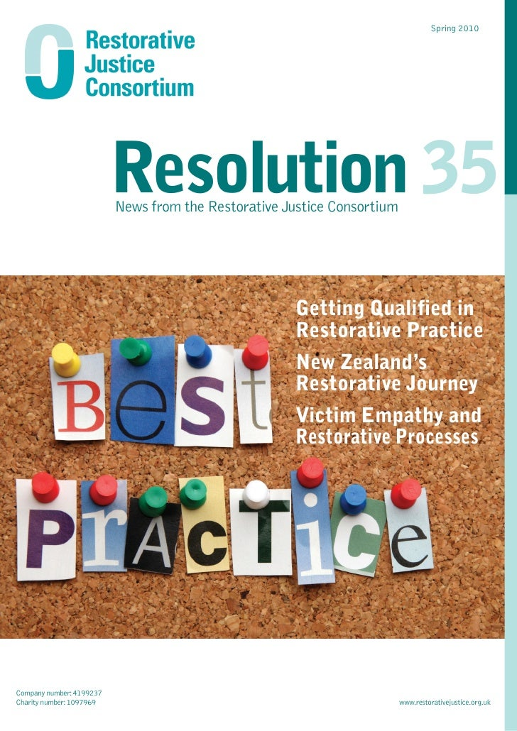Spring 2010                               Resolution 35                           News from the Restorative Justice Consor...