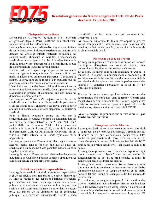 L'indépendance syndicale Le congrès de l'UD cgt-FO 75, réuni les 14 et 15 octobre au gymnase Japy à Paris, réaffirme son a...