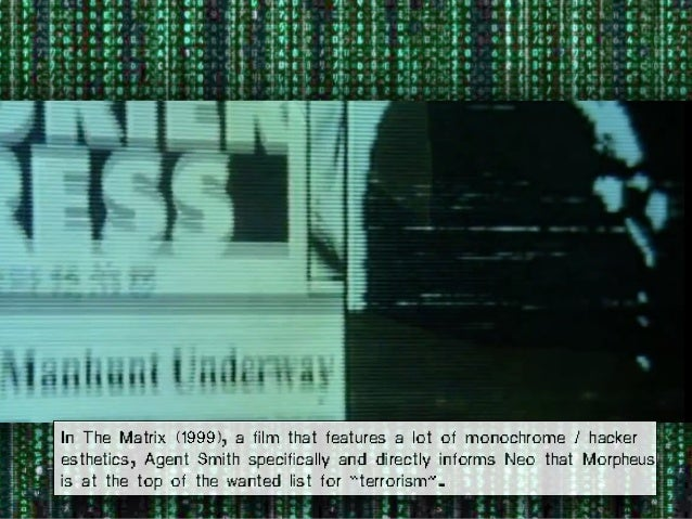 In The Matrix (1999), a film that features a lot of monochrome / hacker esthetics, Agent Smith specifically and directly i...