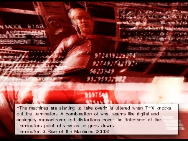 """""""The machines are starting to take over!"""" is uttered when T-X knocks out the terminator. A combination of what seems like ..."""