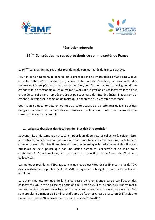 1  Résolution générale  97ème Congrès des maires et présidents de communautés de France  Le 97ème congrès des maires et de...