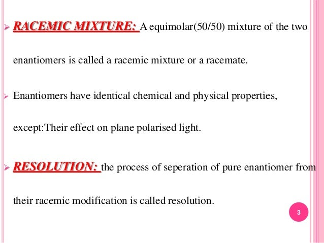 Resolution Of Racemic Mixture