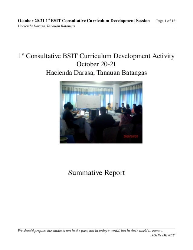 October 20­21 1st  BSIT Consultative Curriculum Development Session Page 1 of 12 Hacienda Darasa, Tanauan Batangas 1st  Co...