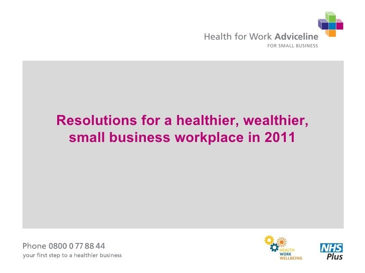 Resolutions for a healthier, wealthier, small business workplace in 2011