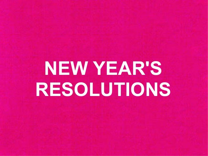 NEW YEARSRESOLUTIONS