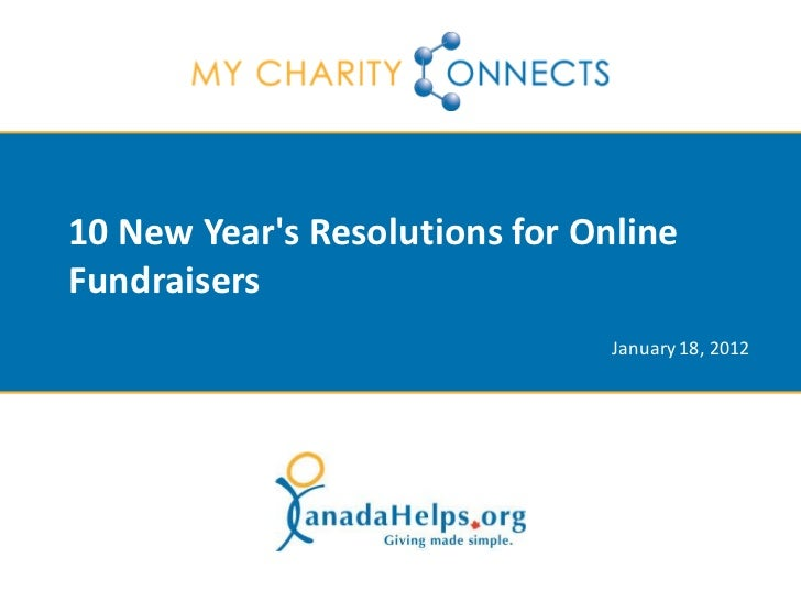 10 New Years Resolutions for OnlineFundraisers                                January 18, 2012