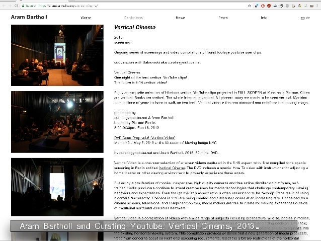 Aram Bartholl and Curating Youtube: Vertical Cinema, 2013.