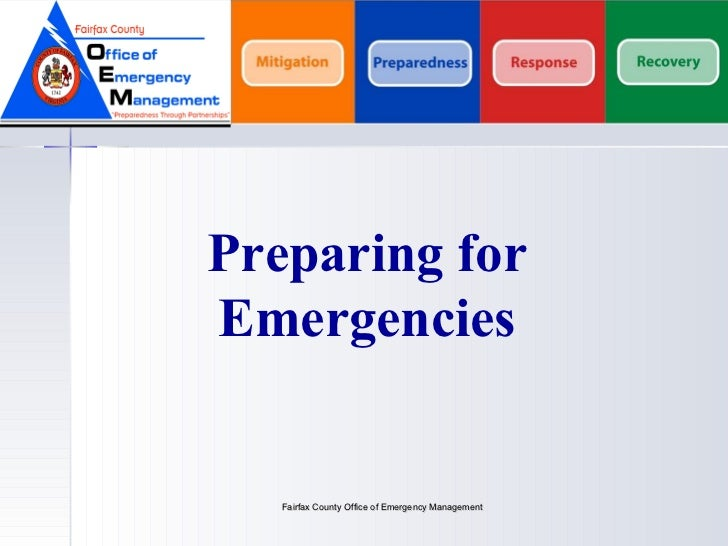 Fairfax County Office of Emergency Management Preparing for Emergencies