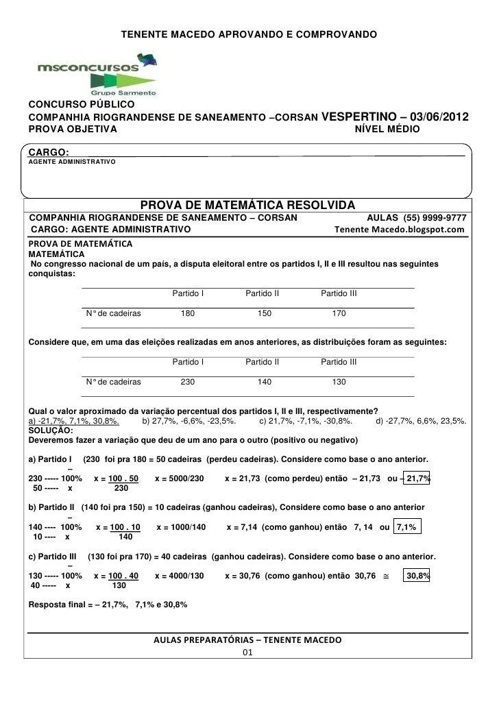 TENENTE MACEDO APROVANDO E COMPROVANDOCONCURSO PÚBLICOCOMPANHIA RIOGRANDENSE DE SANEAMENTO –CORSAN VESPERTINO – 03/06/2012...