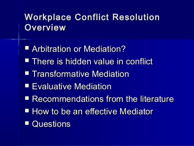 workplace conflict resolution a case [10255] external workplace dispute resolution processes    646 dispute resolution in australia: cases, commentary and materials 586.