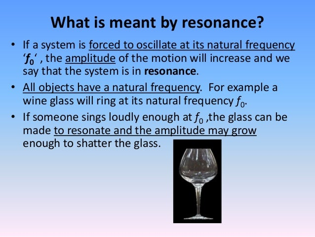 Resonance And Natural Frequency Uses And Precautions Nis