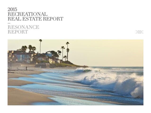 RECREATIONAL REAL ESTATE REPORT