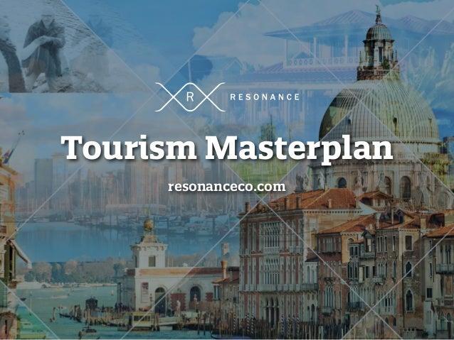 Tourism Masterplan resonanceco.com