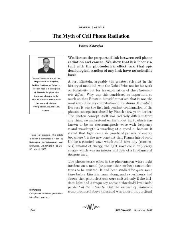 1048 RESONANCE November 2012GENERAL  ARTICLEThe Myth of Cell Phone RadiationVasant NatarajanKeywordsCell phone radiati...
