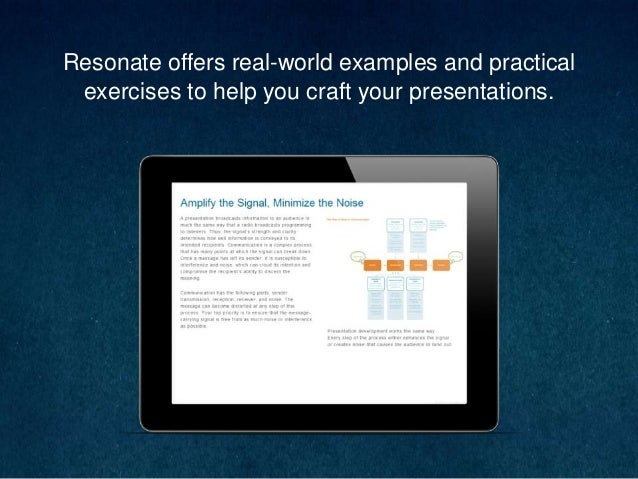 Resonate offers real-world examples and practical exercises to help you craft your presentations.