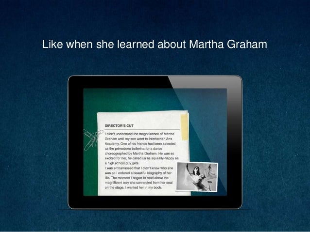Like when she learned about Martha Graham