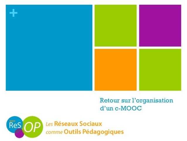 + Retour sur l'organisation d'un c-MOOC