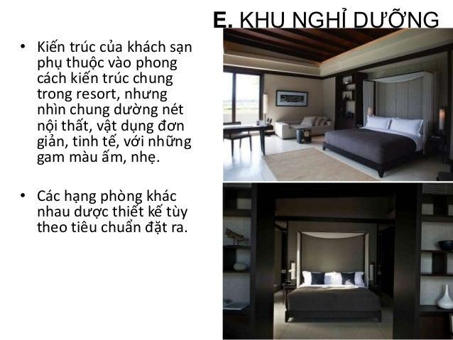b. Bungalow - Trong các khu resort, bungalow được sử dụng nhiều vì dễ áp dụng, khá hiệu quả, thi công nhanh và thuận lợi, ...