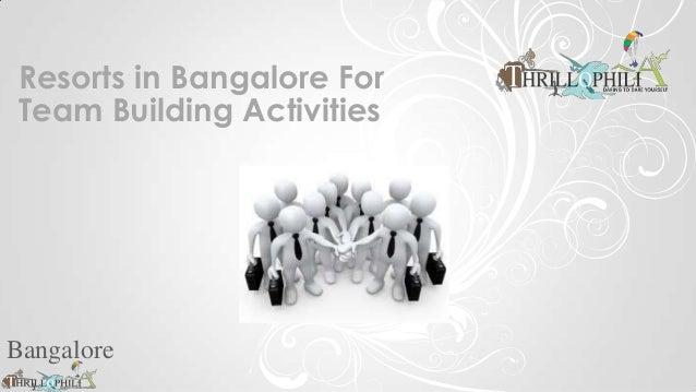 Resorts in Bangalore ForTeam Building ActivitiesBangalore