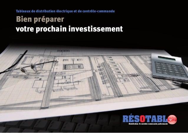 Tableaux de distribution électrique et de contrôle-commandeBien préparervotre prochain investissementRÉSOTABLDistribution ...