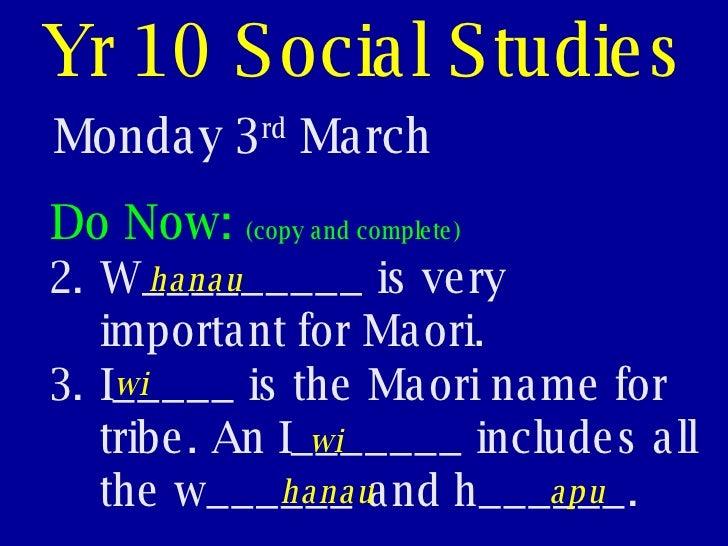 Yr 10 Social Studies Monday 3 rd  March <ul><li>Do Now:  (copy and complete) </li></ul><ul><li>W_________ is very importan...
