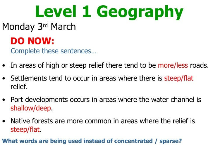 <ul><li>Monday 3 rd  March </li></ul><ul><li>DO NOW: </li></ul><ul><li>Complete these sentences… </li></ul><ul><li>In area...
