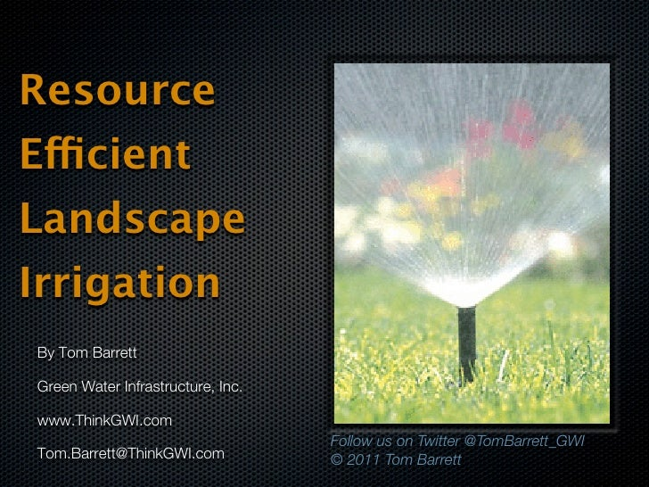 Resource Efficient Landscape Irrigation