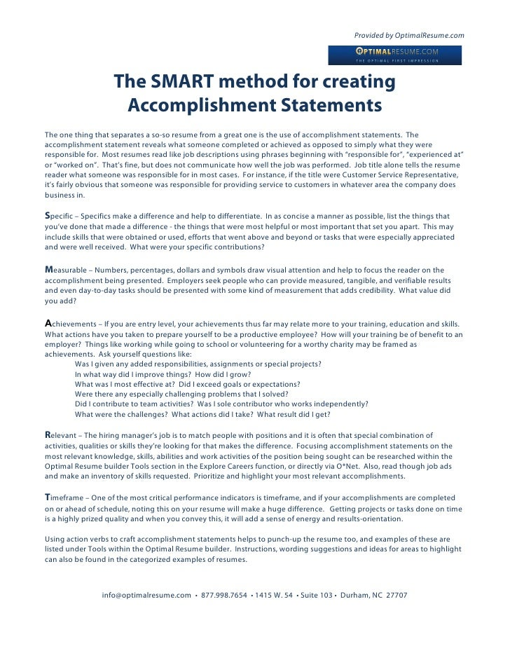 ... Accomplishment Statement. Provided by OptimalResume.com The SMART  method for creating ...
