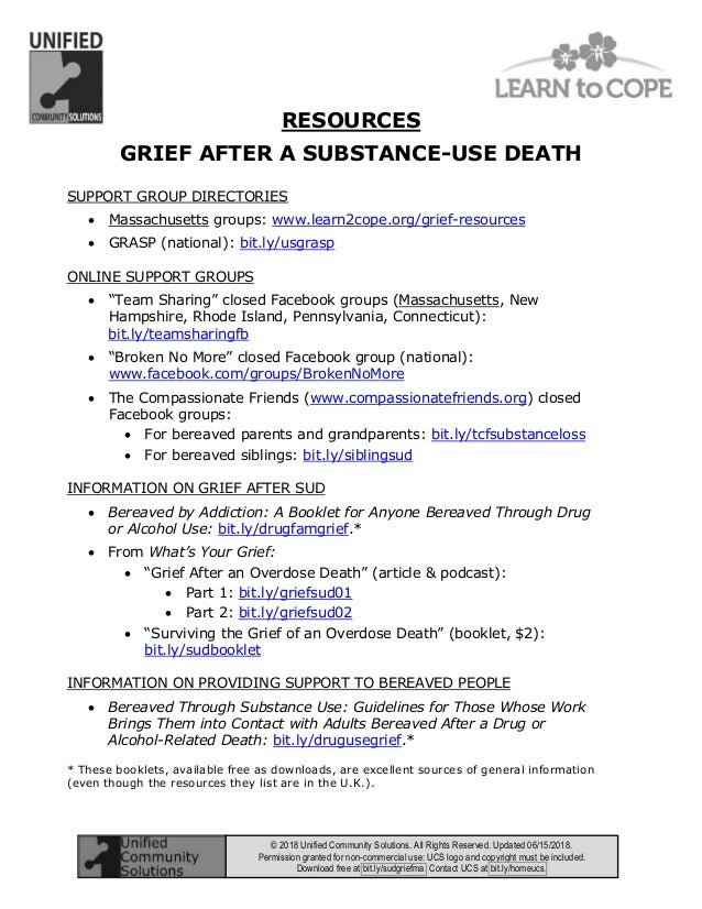 RESOURCES GRIEF AFTER A SUBSTANCE-USE DEATH © 2018 Unified Community Solutions. All Rights Reserved. Updated 06/15/2018. P...