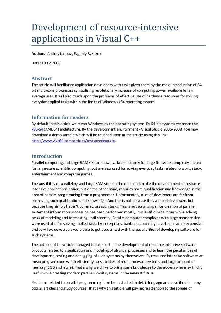 Development of resource-intensiveapplications in Visual C++Authors: Andrey Karpov, Evgeniy RyzhkovDate: 10.02.2008Abstract...