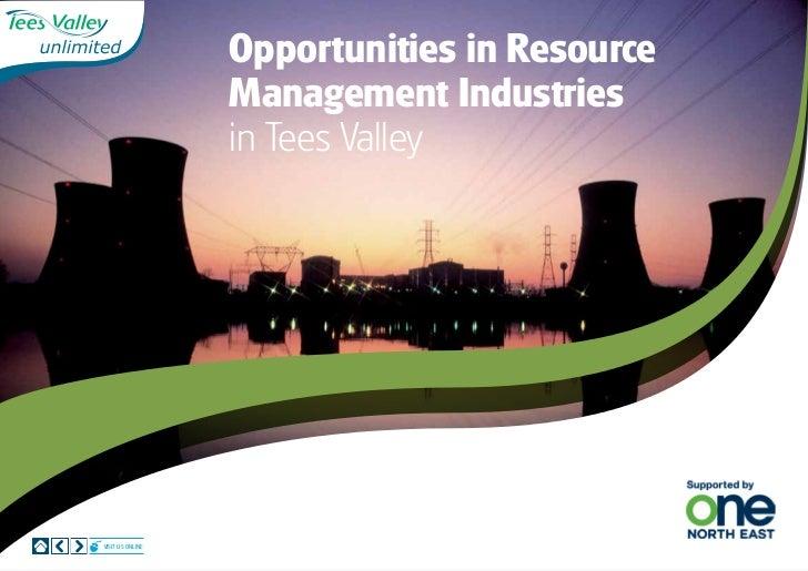 Opportunities in Resource                  Management Industries                  in Tees ValleyVisit us online