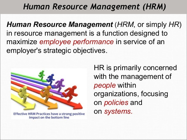 an effectiveness of human resource management A resource may be a human resource what are the key elements of resource management we will learn about effective resource management and some ways that a.