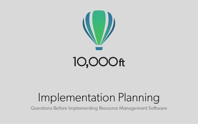 Implementation Planning  Questions Before Implementing Resource Management Software
