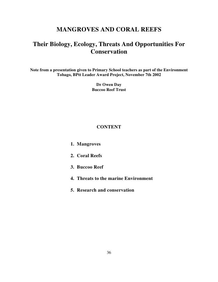 MANGROVES AND CORAL REEFS   Their Biology, Ecology, Threats And Opportunities For                      Conservation  Note ...