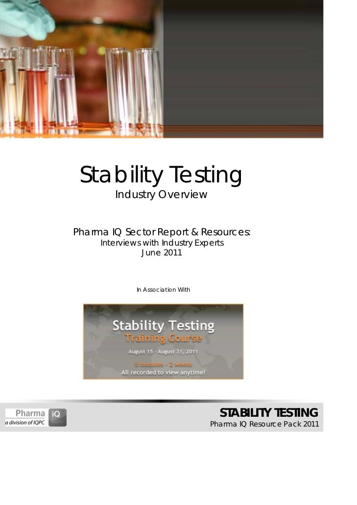 Stability Testing        Industry OverviewPharma IQ Sector Report & Resources:     Interviews with Industry Experts       ...