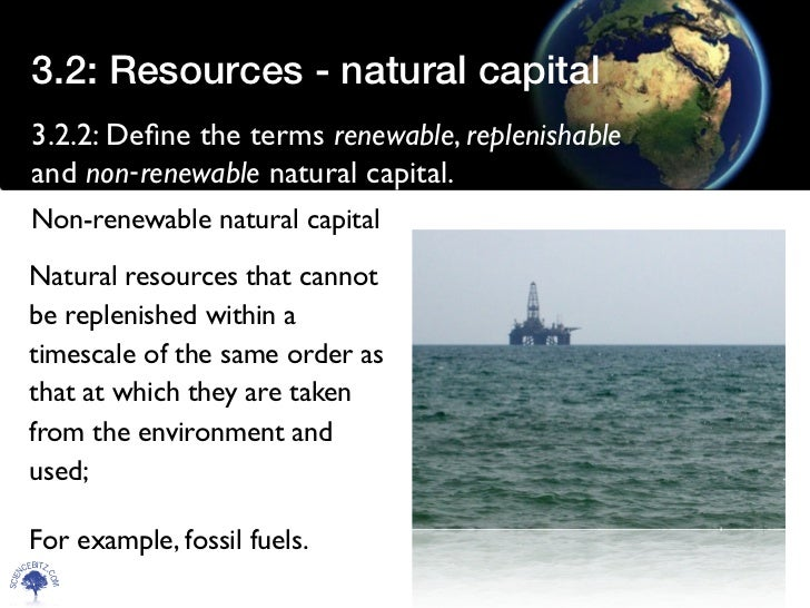 natural resources capital accumulation and the Single natural resource, first non-renewable resources like energy and  makes  capital accumulation increasingly less productive when the.