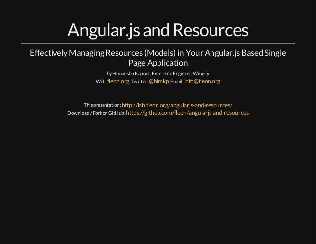 Angular.js and Resources  Effectively Managing Resources (Models) in Your Angular.js Based Single  Page Application  by Hi...