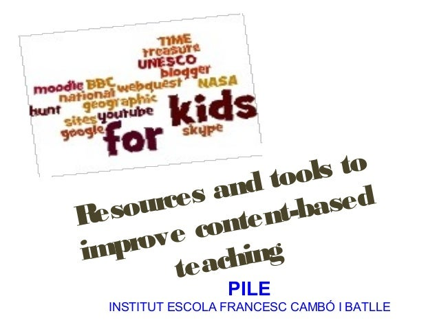 tools to    urces and       sedReso       nten t-ba  prov e coim          hing       teac                  PILE  INSTITUT ...