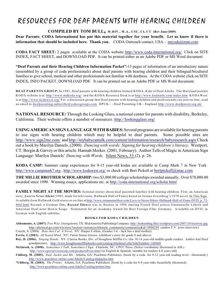 RESOURCES FOR DEAF PARENTS WITH HEARING CHILDREN         COMPILED BY TOM BULL, M .DIV., M .A., CSC, CI, CT (Rev June/2009)...