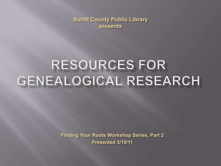 Resources for Genealogical Research