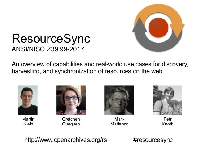 An overview of capabilities and real-world use cases for discovery, harvesting, and synchronization of resources on the we...