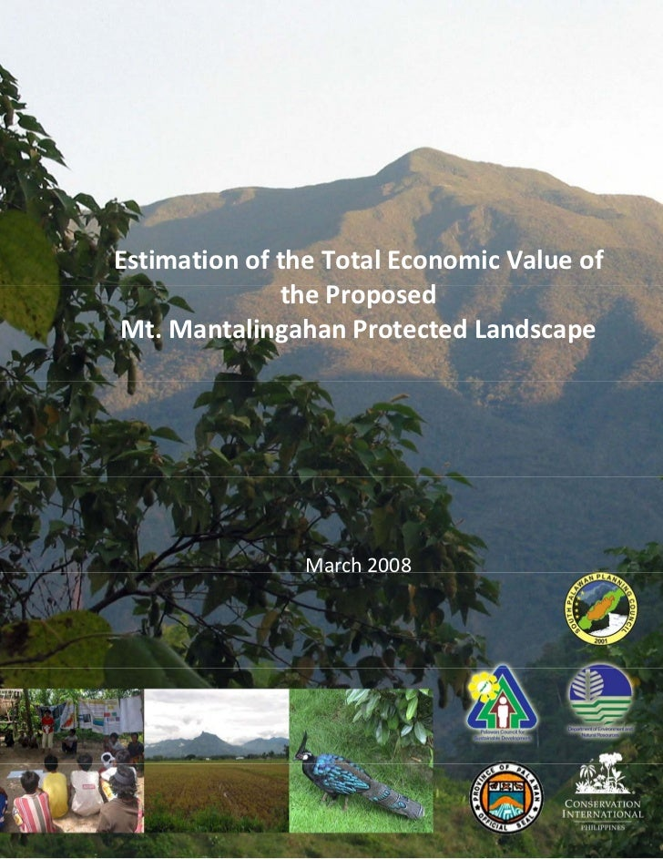 EstimationoftheTotalEconomicValueof              theProposed Mt.MantalingahanProtectedLandscape            ...