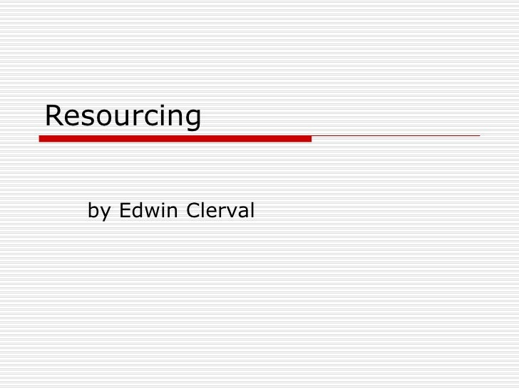 Resourcing by Edwin Clerval