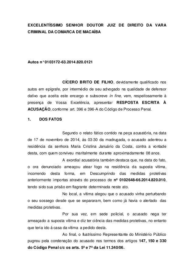 EXCELENTÍSSIMO SENHOR DOUTOR JUIZ DE DIREITO DA VARA CRIMINAL DA COMARCA DE MACAÍBA Autos n° 0103172-63.2014.820.0121 CÍCE...