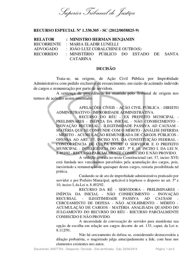 Superior Tribunal de Justiça RECURSO ESPECIAL Nº 1.330.305 - SC (2012/0058825-9) RELATOR : MINISTRO HERMAN BENJAMIN RECORR...