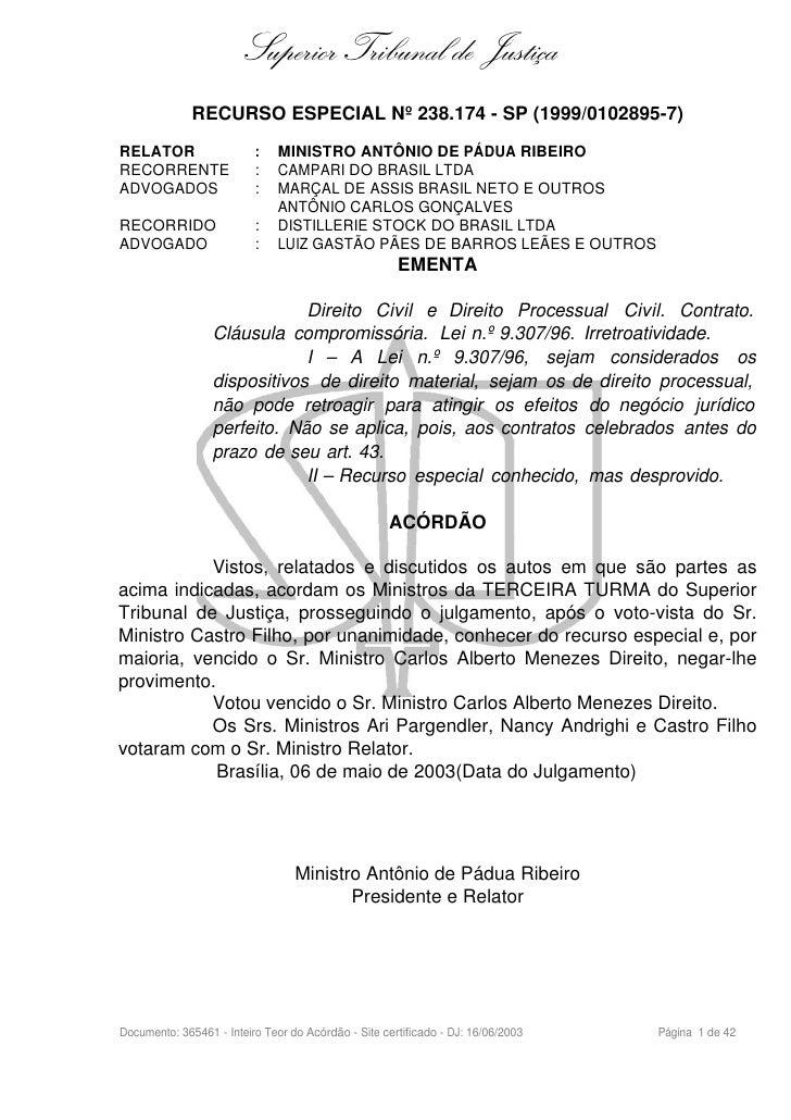 Superior Tribunal de Justiça               RECURSO ESPECIAL Nº 238.174 - SP (1999/0102895-7) RELATOR                   :  ...