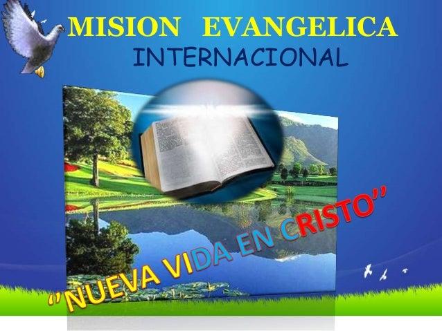 MISION EVANGELICA   INTERNACIONAL