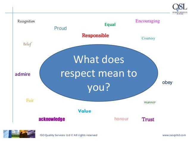 respect in the workplace Respect has gotten a lot of attention in the work environment lately, as it relates to equity, fairness and just getting along in fact, i think most of us will agree.