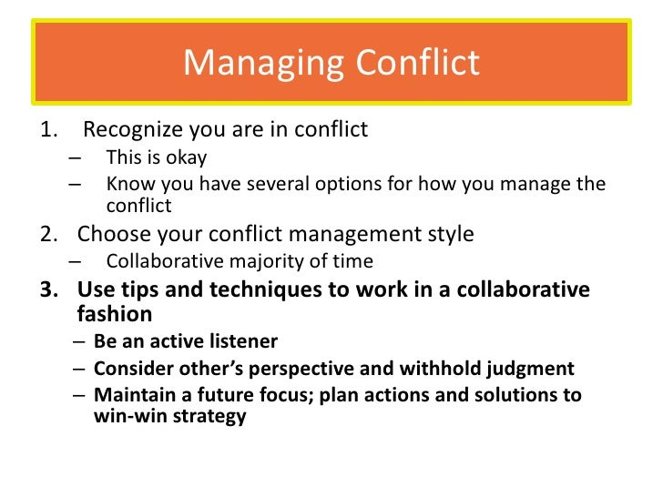 managing conflict in the workplace week Slideshare presentation for week 6 psy 126 with dr eisenhard  dealing with  conflict matthew l eisenhard, psy  initiating conflict resolution – step 1 •  when beginning the collaborative style follow these three steps.