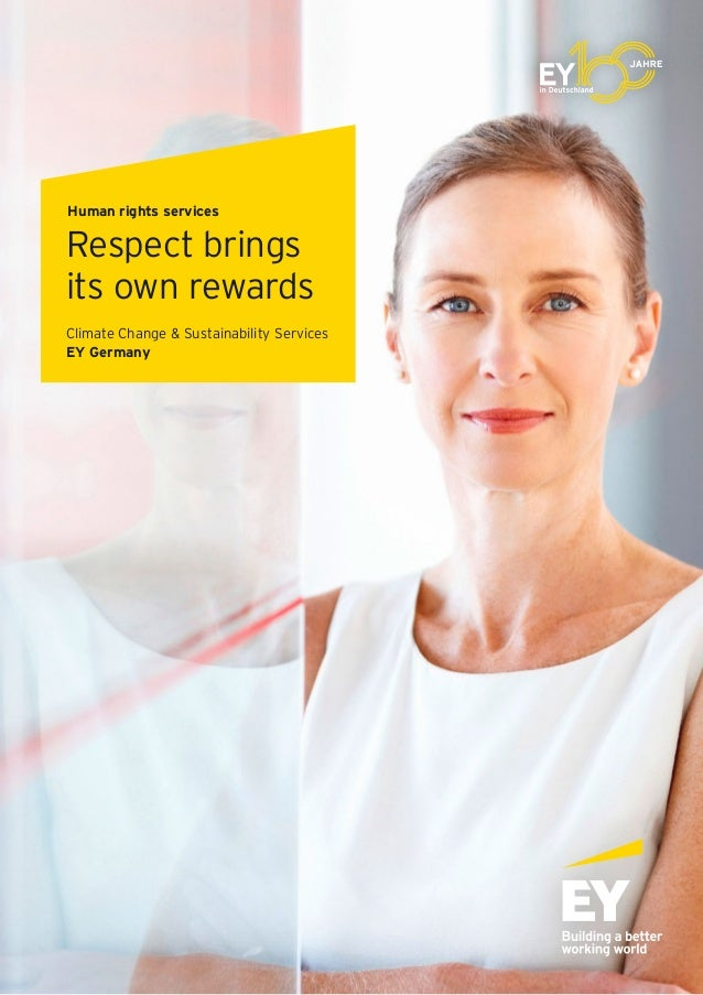 Human rights services Respect brings its own rewards Climate Change & Sustainability Services EY Germany